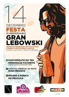 O gran Lebowski - Festa 15 aniversario @ Ingrávito - Ourense cine cinema disfraces