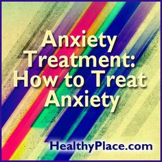 Anxiety treatment advice. Learn how to treat anxiety using exercise. And info on treating anxiety via a healthy lifestyle.