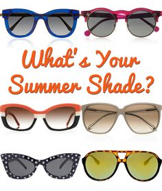 What's your summer shade?