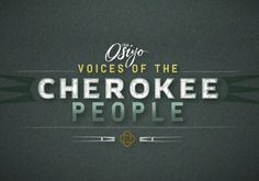 Exciting New Show! Osiyo, Voices of the Cherokee People