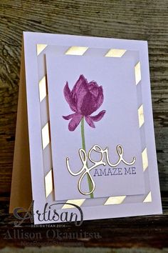 : Lotus Blossom Card - Crazy About You - Hello You Thinlits - Gold Fancy Designer Vellum - Gold Foil Sheets nice people STAMP!: Lotus Blossom Card - Crazy About You - Hello You Thinlits - Gold Fancy Designer Vellum - Gold Foil Sheets Handmade Greetings, Greeting Cards Handmade, Stampin Up Karten, Making Greeting Cards, Stamping Up Cards, Metal Stamping, Sympathy Cards, Cute Cards, Easy Cards