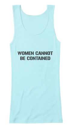 Women Cannot Be Contained Light Aqua  Women's Tank Top Front