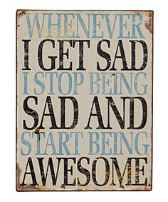 'Start Being Awesome' Sign #zulily #zulilyfinds