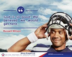 God is good. Have faith. Russell Wilson, Looking For Someone, God Is Good, Jesus Loves, Believe, Prayers, Inspirational Quotes, Faith, The Unit