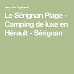 Le Sérignan Plage - Camping de luxe en Hérault - Sérignan