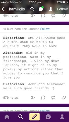 I mean I definitely don't believe Hamilton loved Angelica or he would have married her and not Eliza but I can not disprove john and Alex though I say I love you to my best friends and I bet a lot of other people do too.