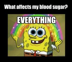 Contrary to nondiabetics popular belief it's not just food.