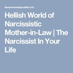 Hellish World of Narcissistic Mother-in-Law | The Narcissist In Your Life