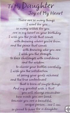 Birthday Quotes For Daughter Poems My Son Ideas Happy Birthday Quotes For Daughter, Prayers For My Daughter, Mom Quotes From Daughter, Letter To My Daughter, Happy Birthday My Love, Best Birthday Quotes, I Love My Daughter, Birthday Poems For Daughter, Poems For Daughters