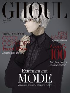 If only Kaneki were real and this were a real magazine <3