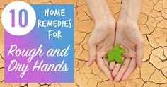 View the excellent remedies for rough hands here https://quickhealthtips.net/home-remedies-rough-dry-hands/3/