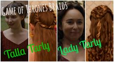 Game of Thrones Braids: Talla & Melessa Tarly
