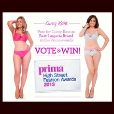 Vote for Curvy Kate in the Lingerie Category of the @PrimaMag #Highstreetawards We would love to win…