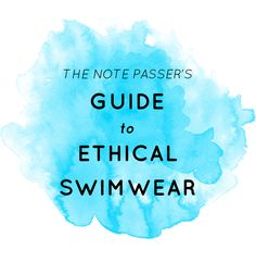 A good guide to ethical swimwear (for both men and women), although primarily focused on fabrics, less on production.