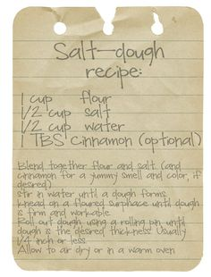 Salt Dough Recipe. ...for ornament making. I see the kids and I having a lot of fun with this very soon.