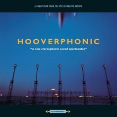 Hooverphonic - A New Stereophonic Sound Spectacular Such a great Debut release..