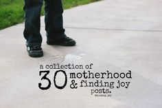 A collection of encouraging motherhood, intentional living, and finding joy posts. @finding_joy