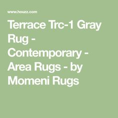 Terrace Trc-1 Gray Rug - Contemporary - Area Rugs - by Momeni Rugs