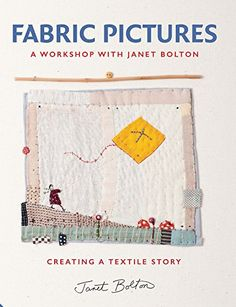 Janet Bolton lovers, do you know about this? A new book from Janet entitled 'Fabric Pictures', due out in May 2015. http://www.amazon.co.uk/dp/1909342963/ref=cm_sw_r_pi_dp_fpW7ub15JT0JS
