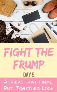 """How to Create an Outfit: A look at how capsule wardrobes can help us feel """"put together""""--and help us fight the frump!"""