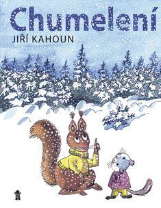 Kupte knihu Chumelení - Jiří Kahoun s 20% slevou v e-shopu za 199 Kč v knihkupectví Booktook.cz