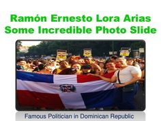 Ramón Ernesto Lora Arias Some Incredible Photo Slide