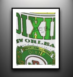 If it was left up to you Josh, Alicia's kitchen would be decorated with these signs!!! Dixie Beer Print From Joe Brewton and Bourbon & Boots. $15  http://www.bourbonandboots.com/store/products/dixie-beer-giclee-print/#