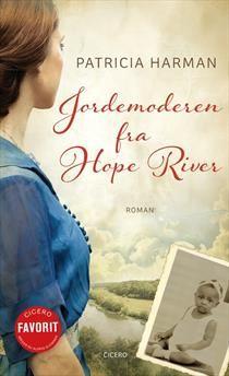 Patricia Harman - Jordemoderen fra Hope River - 2013