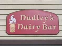 A fine dairy bar I may add in, it was located outside of Putney Vermont