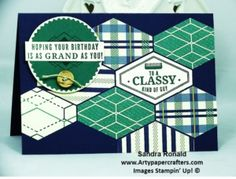 Hi my Stampin' Friends, I am loving this new True Gentleman Suite of products, especially the Tailored Tag Punch, love that shape. Here is how I created the design by. Masculine Birthday Cards, Birthday Cards For Men, Man Birthday, Masculine Cards, It's Your Birthday, Boy Cards, Men's Cards, Punch Art Cards, True Gentleman
