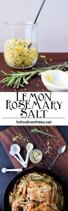 Rosemary Salt Lemon Rosemary Salt - a salt blend with a variety of uses! Rub it on chicken, pork, or fish. Sprinkle on roasted veggies. Homemade Spices, Homemade Seasonings, No Salt Recipes, Paleo Recipes, Cooker Recipes, Dehydrated Food, Dehydrator Recipes, Seasoning Mixes, Canning Recipes