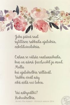 Finnish Words, Wise Words, Poems, Blessed, Place Card Holders, Feelings, Quotes, Cards, Journal Ideas