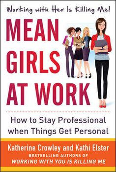 "Mean Girls at Work: How to Stay Professional When Things Get Personal...women who engage in mean behavior . . . but don't know it. After all, who hasn't gossiped about a female coworker? Who hasn't rolled her eyes in the presence of a woman she doesn't like? Who hasn't scanned another woman head to toe—which is just a nonverbal way of saying, ""You've just been judged""? The authors provide invaluable advice to the more subtle ways of being mean—even if they're not intended."