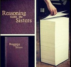 Haha! The instructional manual for reasoning with my Seester!