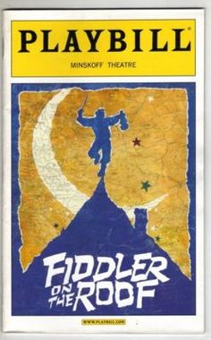 Fiddler on the Roof Playbill Covers on Broadway - Information, Cast, Crew, Synopsis and Photos - Playbill Vault Saw it in NY in the Broadway Posters, Broadway Nyc, Broadway Plays, Broadway Theatre, Musical Theatre, Broadway Shows, Broadway Playbill, Broadway Party, Musicals Broadway