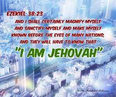 """Ezekiel 38:23 """"They will know I am Jehovah """""""