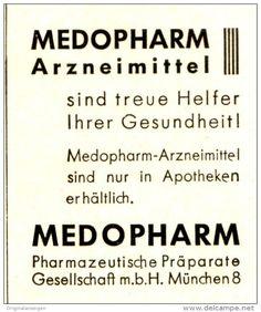 Original-Werbung/ Anzeige 1943 - MEDOPHARM ARZNEIMITTEL MÜNCHEN- ca. 45 x 50 mm