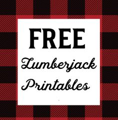 Free 1st year lumberjack party printables