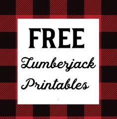 Free 1st year lumberjack party printables