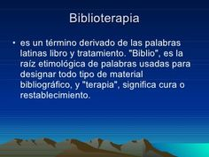Biblioterapia Therapy