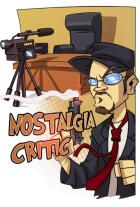 NOSTALGIA CRITIC! If you ever get nostalgic but don't wanna sit through a bad movie, Doug's the best there is at reviewing them.