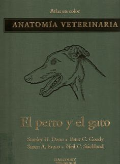 Animal Friend: ATLAS A COLOR ANATOMIA VETERINARIA DEL PERRO Y GAT...