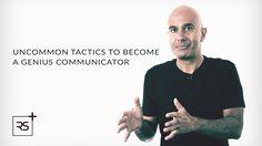 Uncommon Tactics to Become a Genius Communicator - Robin Sharma