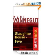 Slaughterhouse-Five (Kurt Vonnegut Series)   On my to read list this summer.