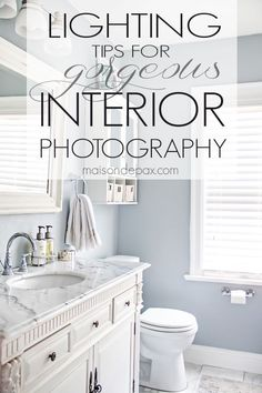 10 photography lighting tips. Learn how to take gorgeous interior photographs with these detailed instructions! maisondepax.com