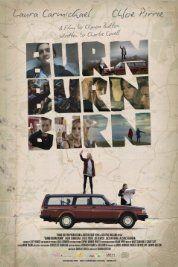Burn Burn Burn (2015) Poster
