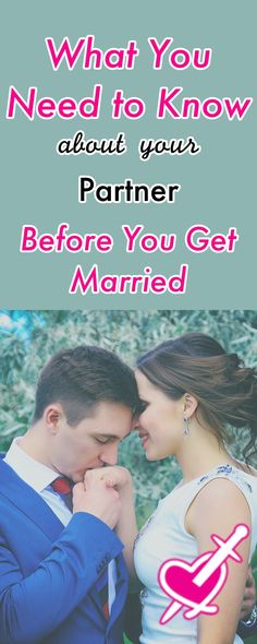 What You Need to Know About Your Partner Before You Get Married