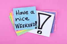 HAVE A NICE WEEKEND! Posted on February 6, 2015 by Rasheen · Have a nice weekend