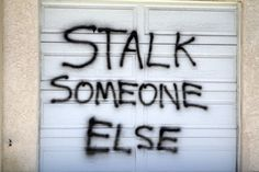 Stalking Quotes, Get A Life, Low Life, Narcissistic Abuse, Domestic Violence, Someone Elses, Get Over It, Life Lessons, Thoughts