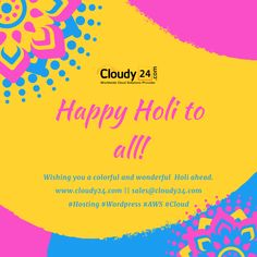 Happy Holi, Wish, First Love, Wordpress, March, Social Media, Clouds, Events, Bright